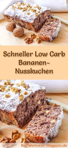 Fast, simple low carb banana nut cake - recipe without .- Schneller, einfacher Low Carb Bananen-Nusskuchen – Rezept ohne Zucker Recipe for a low carb banana nut cake – low in carbohydrates, reduced in calories, without sugar and flour - Low Calorie Cake, Low Carb Desserts, Healthy Dessert Recipes, Low Carb Recipes, Paleo Dessert, Wrap Recipes, Keto Snacks, Breakfast Recipes, Dinner Recipes