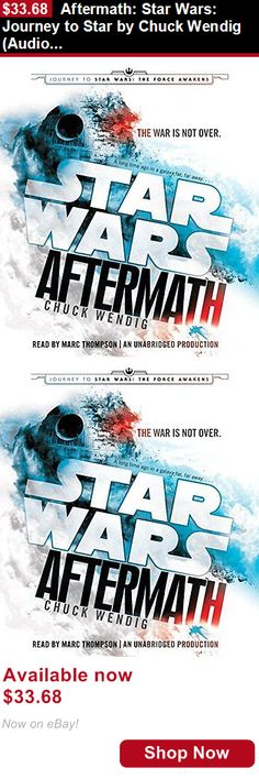 Audiobooks: Aftermath: Star Wars: Journey To Star By Chuck Wendig (Audio Cd - Audiobook) New BUY IT NOW ONLY: $33.68