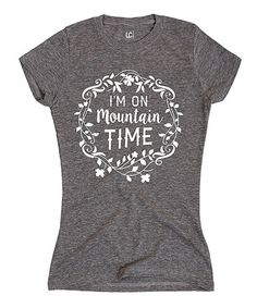 Look what I found on #zulily! Heather Gray 'Mountain Time' Fitted Tee by LC Trendz Junior's #zulilyfinds