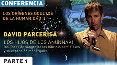 HIJOS DE LOS ANUNNAKI: LINEAS DE SANGRE HÍBRIDA - David Parcerisa, Confe...