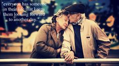 I love old couples because they prove true love really does exist