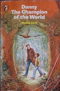 Danny the Champion of the World by Roald Dahl Illustrated by Jill Bennett Puffin Books 1987 Trade Paperback 173 pages Children's Fiction I got this book Roald Dahl Books, Book Authors, Cool Books, My Books, Champions Of The World, Ladybird Books, My Childhood Memories, 1980s Childhood, Children's Literature
