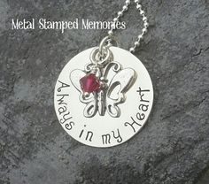 Hand Stamped Necklace ALWAYS in My HEART BUTTERFLY with birthstone and charm Miscarriage Keepsake