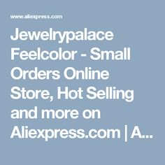 Jewelrypalace Feelcolor - Small Orders Online Store, Hot Selling  and more on Aliexpress.com | Alibaba Group