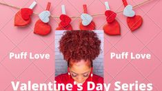 Valentines Day Inspired Styles| Puff Love Temporary Hair Color, Natural Hair Tutorials, Afro Puff, Love Valentines, Crochet Earrings, Inspired, Inspiration, Style, Biblical Inspiration