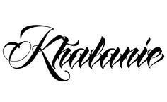Tattoo Name Khalanie using the font style Anha Queen Script