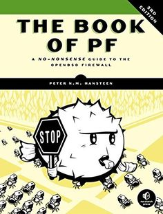 The Book of PF: A No-Nonsense Guide to the OpenBSD Firewa…