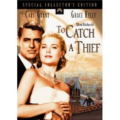 To Catch A Thief is not a good movie, it's a phenomenal one it's beautiful and Grace Kelly's wardrobe by Edith Head is gorgeous, whole movie,