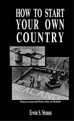 In How To Start Your Own Country, Erwin Strauss shows you five different methods for doing just that, as well as everything you need to know about sovereignty, national defense, diplomacy, raising revenue and recruiting settlers. Includes dozens of new-country success stories.