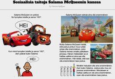 Lapsi voi samaistua Salama McQueenin tapaan olla kiva kaveri. Kaikille Salama- ja Autot-elokuvien faneille