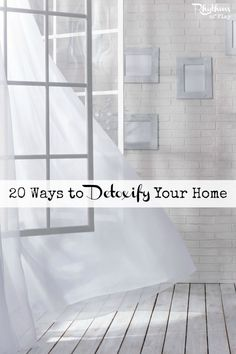 20 Ways to Detoxify Your Home -- The average house may contain as many as 400 chemicals and most of them are toxic. There are many ways to detoxify your home. Here are 20 tips to get you off to a good start!