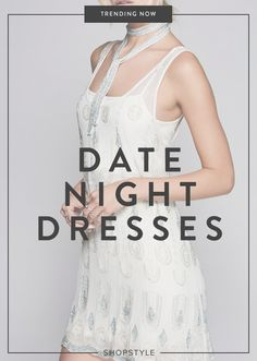 The date night dresses you need to see.