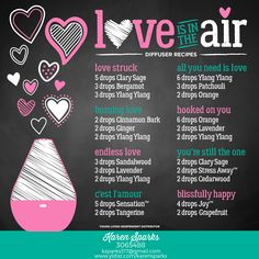 Young Living Diffuser Recipes - Valentine's Day - Love is in the Air
