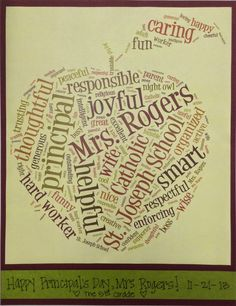 Principal Appreciation Day- Gift idea using Tagxedo to create a custom word cloud honoring your principal. Principal Appreciation, Principal Gifts, Teacher Appreciation Week, Employee Appreciation, Teacher Gifts, Student Teacher, Best Farewell Gift, Principals Day, Teacher Awards