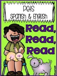 Read, Read, Read - Pets (Spanish  English) - Sentence Shuffle Center - Pets plus Just My Size Book and Picture Match center.  $