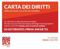 Persone con #sclerosimultipla: non malati ma cittadini che chiedono il rispetto dei loro diritti! Firma la carta dei diritti delle persone con SM