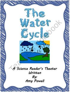 The Water Cycle: A Science Readers Theater product from It's Elementary Mrs Powell on TeachersNotebook.com