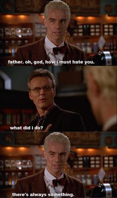 That scene in Buffy the Vampire Slayer where everyone's memories erase because of a spell and Spike thinks Giles is his father because they're both British. Best Tv Shows, Best Shows Ever, Favorite Tv Shows, You Talk Too Much, Buffy Summers, Buffy The Vampire Slayer, Spike Buffy, Nerd Love, Sarah Michelle Gellar