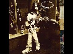 Neil Young - Greatest Hits (2004) Full Album