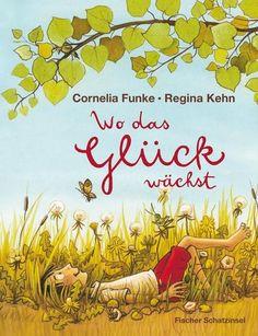 Wo das Glück wächst von Cornelia Funke. Bücher   Orell Füssli