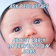 Ask PediaStaff: What About Early Intervention Jobs for New Grads?  - pinned by @PediaStaff – Please Visit  ht.ly/63sNt for all our pediatric therapy pins