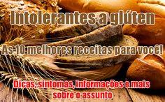 Top melhores receitas para intolerantes a glúten! #receitas #dicas #intoleranciagluten #gluten #fitness
