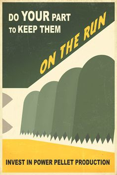 Pac-man propaganda poster! Awesome!