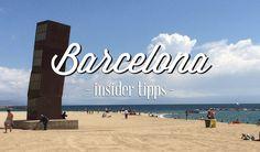 Barcelona Insidertipps: Die besten Geheimtipps, Sehenswürdigkeiten und Reiseführer für Barcelona. Alles was du vor deiner Reise wissen musst