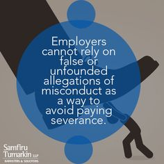 Employers cannot raise new allegations against an employee after they were terminated. For example, if an employer initially tells an individual they were terminated for business reasons, they are not able to then state that the employee was terminated for performance issues in order to save money. If they do this, the employee is entitled to increased damages.  Read more about employment law and employee rights at: http://stlawyers.ca/poor-conduct-terminations/