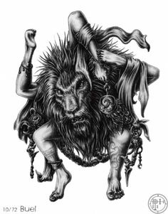 Buer- Christian myth: a great president of hell. He taught about moral philosophy, logic, and the virtues of every herb and plant. He was also a great healer. He was depicted with a lion head and five legs to move in every direction.