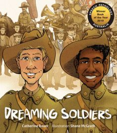Cover image for Dreaming soldiers Anzac Day, War Image, Day Book, Country Boys, Stories For Kids, World War I, Teaching Kids, Best Friends, Soldiers