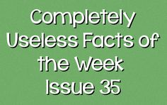 In this week's edition: Drugged Rubber Bands, Famous Bells' Cracks, The Furby Spy, The Fastest Internet Connection, and Missile Mail.