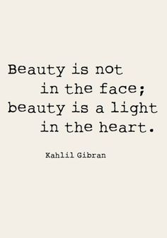Beauty is not in the face; beauty is a light in the heart. Check out more inspirational quotes by checking out TOMS Who We Are board. beautiful quotes 20 Of Our Favorite Beauty Quotes To Remember Mantra Quotes, Motivational Quotes, Inspirational Quotes, Positive Morning Quotes, Inspiring People Quotes, Positive Sayings, Positive Words, Words Quotes, Wise Words