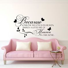 """Because Someone We Love Is In Heaven Wall Decal Quote- Vinyl Wall Decals Quotes- Love Wall Decal- Family Wall Decal Vinyl Lettering  ► This is an original design created by Pony Decal.  ► Available sizes (approximate):  13"""" tall x 22"""" wide (33 cm x 56 cm) 16"""" tall x 28"""" wide (41 cm x 72 cm) 22"""" tall x 38"""" wide (56 cm x 97 cm)  Also our decals are available in other sizes. Please contact us if you need a special size.  ► Choose the color of your decal from our color chart shown in last image…"""