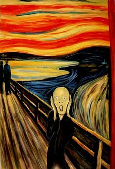 The Scream by Edvard Munch - After what I had to do yesterday, I feel that I will never get off this bridge!