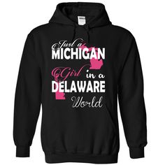 Just a MICHIGAN Girl In a DELAWARE World