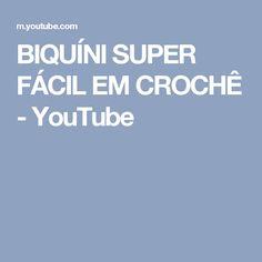 BIQUÍNI SUPER FÁCIL EM CROCHÊ - YouTube