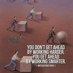 Inspirational Positive Quotes :You don& get ahead by working harder. Inspirational Positive Quotes :You don& get ahead by working harder. Inspirational Positive Quotes :You don& get ahead by working harder. Business Motivation, Daily Motivation, Business Quotes, Morning Motivation, Business Tips, Daily Quotes, Best Quotes, Life Quotes, Attitude Quotes