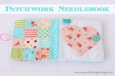 Patchwork Needlebook   A Spoonful of Sugar