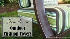 Sew easy Way to cover those old outdoor cushions!
