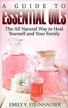 A Guide to Essential Oils: The All Natural Way to Heal Yourself and Your Family by Emily Steinhauser, http://www.amazon.com/dp/B00RIF0ZFK/ref=cm_sw_r_pi_dp_EG2Zub1ABEZ1Z