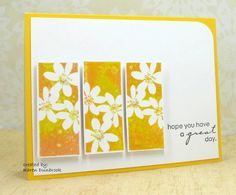 "By Karen Dunbrook. A happy, sunny card! Use a reverse image stamp (where the background will get the ink & the flowers will be left white). Ink the stamp with yellow & orange distress inks; then spritz it. Cut out stamped images, leaving white around edges. Add a pearl to one flower center on each panel. Use a yellow card base & white background panel (5"" x 3 3/4""). Round one corder. Pop up the stamped panels. Add sentiment. Stamp from Penny Black's ""Every Happiness"" set."