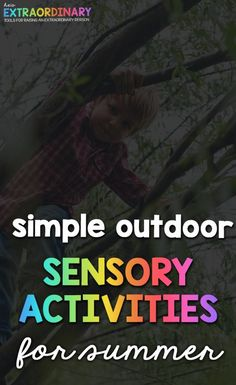 27 Outdoor Sensory Activities for Kids This Summer - These are simple ways to get your kiddos outside and stimulate their senses, promoting health cognitive development #SensoryActivities #SensoryPlay #FamilyActivities Gross Motor Activities, Sensory Activities, Educational Activities, Activities For Kids, Sensory Diet, Motor Planning, Brain Gym, Sensory Integration, Sensory Processing Disorder