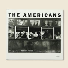 First published in France in 1958, then in the United States in 1959, Robert Frank's The Americans changed the course of twentieth-century photography. In 83 photographs, Frank looked beneath the surf