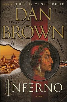 Dan Brown's new book Inferno comes out on May 14, 2013. I'm so excited and I can't wait!!! Dan Brown is my favorite author of all times.