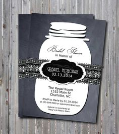 Printable Bridal Shower Invitation-Mason Jar and Lace-Chalkboard-Black and White-DIY-Rustic-Rehearsal Dinner, Wedding-Shower