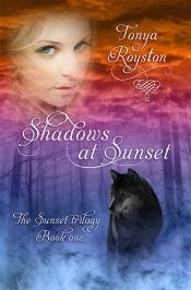 Shadows at Sunset by Tonya Royston - OnlineBookClub.org Book of the Day! @OnlineBookClub