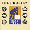The Prodigy discography » bootlegs » The Prodigy - Rare Trax The Super Collection - The Prodigy .info