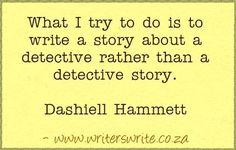 Quotable - Dashiell Hammett - Writers Write Creative Blog