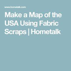 Make a Map of the USA Using Fabric Scraps | Hometalk